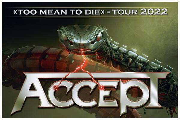 "ACCEPT announce their ""Too Mean To Die"" Tour 2022"