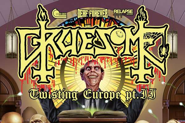 Gruesome announced Twisting Europe Tour 2019!